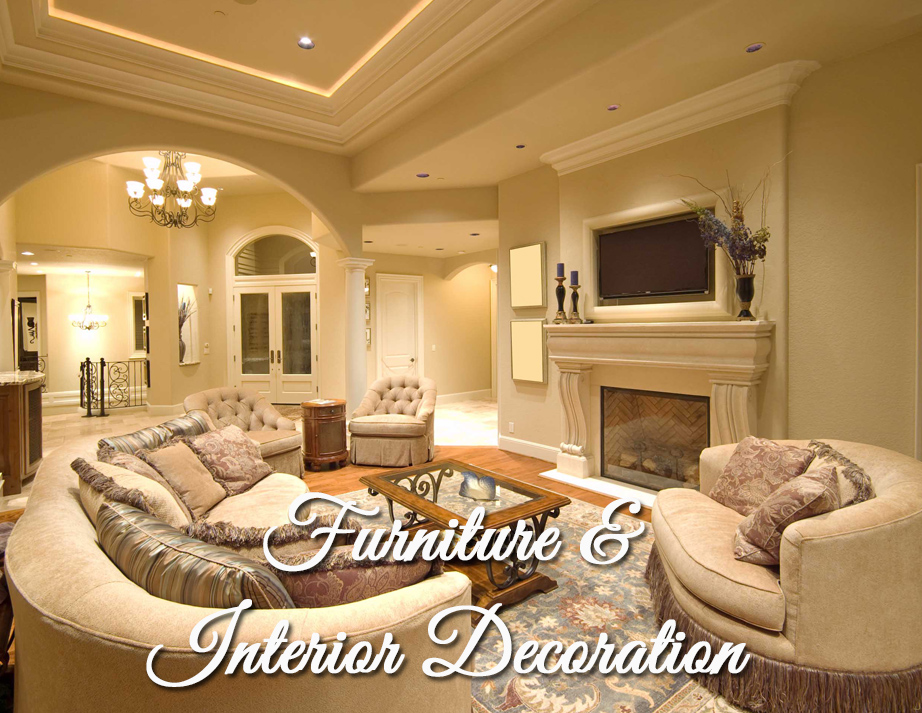 Furniture and Interior Decoration